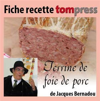 Recette de la terrine de foie de porc de Jacques Bernadou